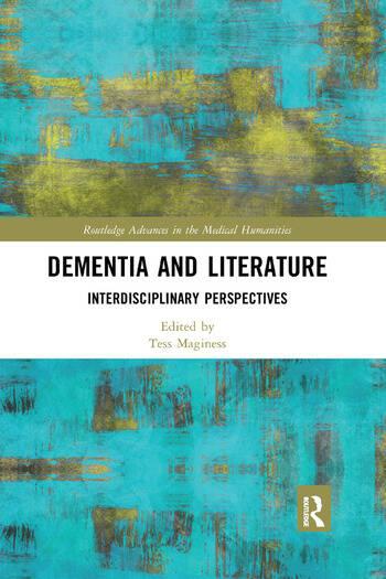 Dementia and Literature Interdisciplinary Perspectives book cover