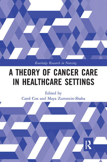 A Theory of Cancer Care in Healthcare Settings book cover