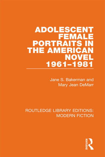 Adolescent Female Portraits in the American Novel 1961-1981 book cover