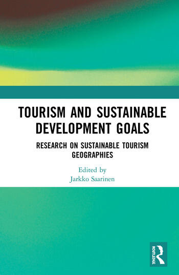 Tourism and Sustainable Development Goals Research on Sustainable Tourism Geographies book cover