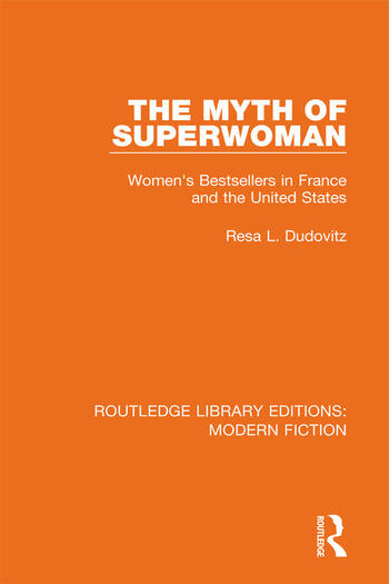 The Myth of Superwoman Women's Bestsellers in France and the United States book cover