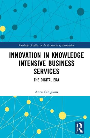 Innovation in Knowledge Intensive Business Services The Digital Era book cover