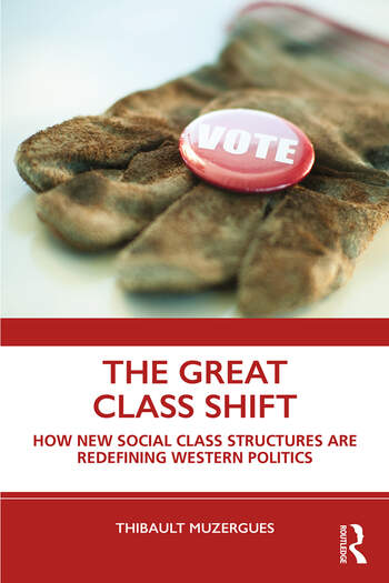 The Great Class Shift How New Social Class Structures are Redefining Western Politics book cover