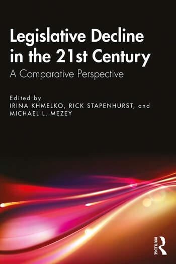Legislative Decline in the 21st Century A Comparative Perspective book cover