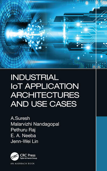 Industrial IoT Application Architectures and Use Cases book cover