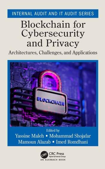 Blockchain for Cybersecurity and Privacy Architectures, Challenges, and Applications book cover