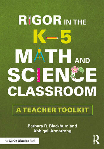 Rigor in the K–5 Math and Science Classroom A Teacher Toolkit book cover