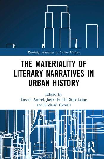 The Materiality of Literary Narratives in Urban History book cover
