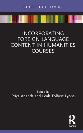 Incorporating Foreign Language Content in Humanities Courses book cover