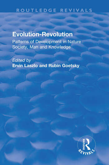 Evolution-Revolution Patterns of Development in Nature Society, Man and Knowledge book cover