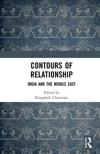 Contours of Relationship India and the Middle East book cover