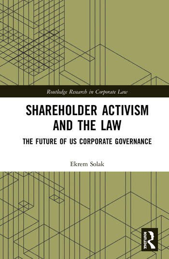 Shareholder Activism and the Law The Future of US Corporate Governance book cover