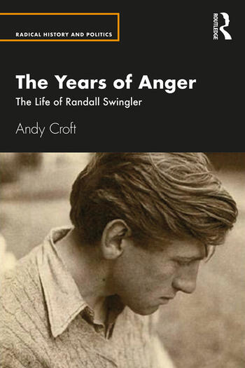 The Years of Anger The Life of Randall Swingler book cover