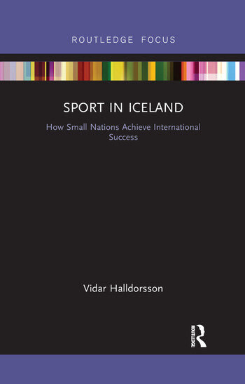 Sport in Iceland How Small Nations Achieve International Success book cover