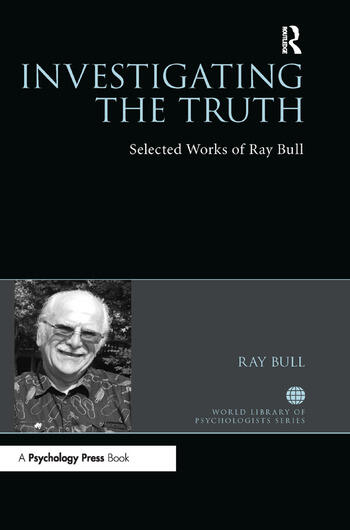 Investigating the Truth Selected Works of Ray Bull book cover