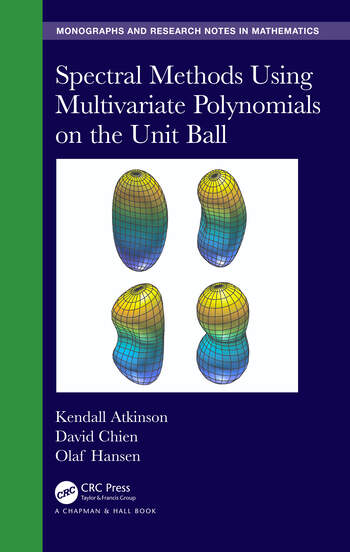 Spectral Methods Using Multivariate Polynomials On The Unit Ball book cover