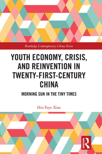Youth Economy, Crisis, and Reinvention in Twenty-First-Century China Morning Sun in the Tiny Times book cover