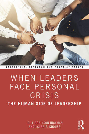 When Leaders Face Personal Crisis The Human Side of Leadership book cover