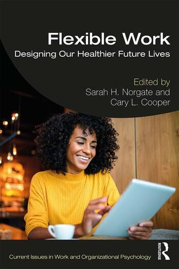 Flexible Work Designing our Healthier Future Lives book cover