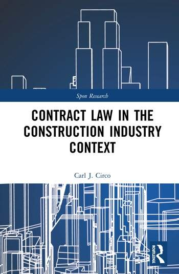Contract Law in the Construction Industry Context book cover