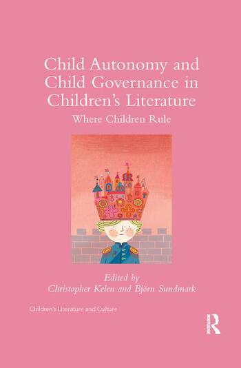 Child Autonomy and Child Governance in Children's Literature Where Children Rule book cover