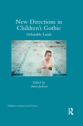 New Directions in Children's Gothic Debatable Lands book cover