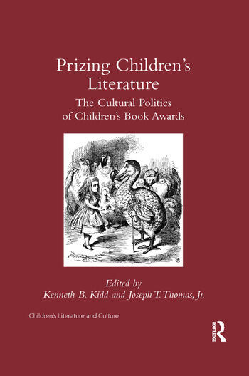 Prizing Children's Literature The Cultural Politics of Children's Book Awards book cover