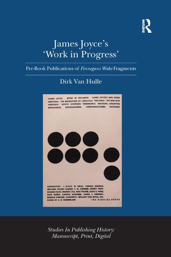 James Joyce's 'Work in Progress' Pre-Book Publications of Finnegans Wake Fragments book cover