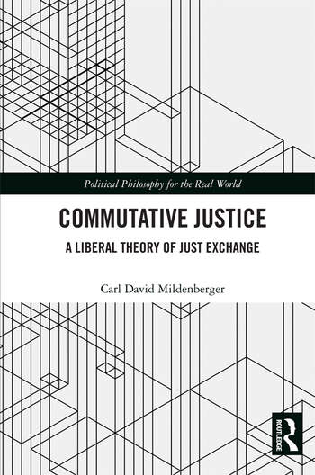 Commutative Justice A Liberal Theory of Just Exchanges book cover