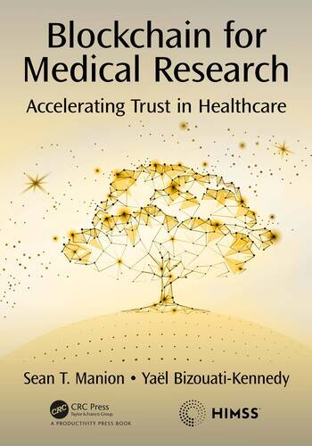 Blockchain for Medical Research Accelerating Trust in Healthcare book cover