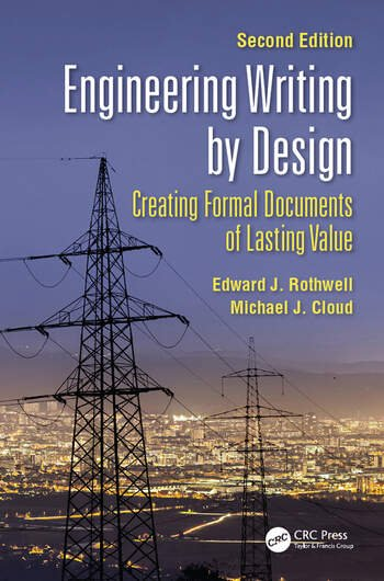 Engineering Writing by Design Creating Formal Documents of Lasting Value, Second Edition book cover