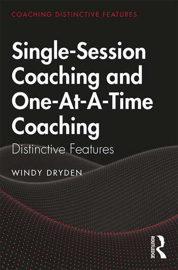 Single-Session Coaching and One-At-A-Time Coaching Distinctive Features book cover