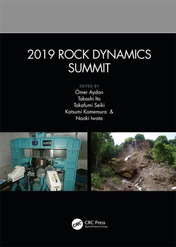 2019 Rock Dynamics Summit Proceedings of the 2019 Rock Dynamics Summit (RDS 2019), May 7-11, 2019, Okinawa, Japan book cover