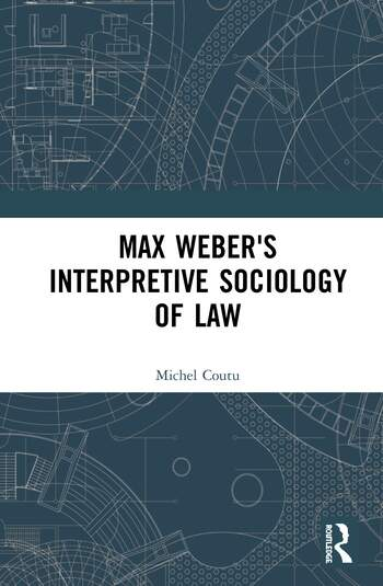 Max Weber's Interpretive Sociology of Law book cover