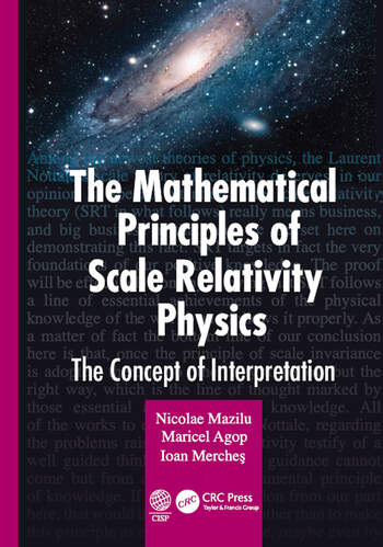The Mathematical Principles of Scale Relativity Physics The Concept of Interpretation book cover