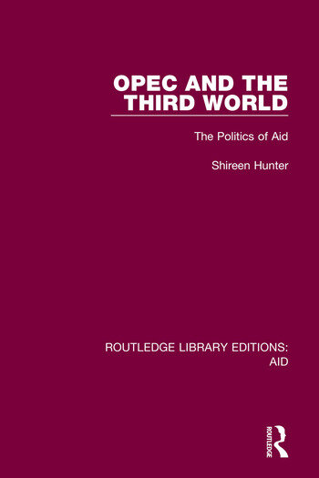 OPEC and the Third World The Politics of Aid book cover