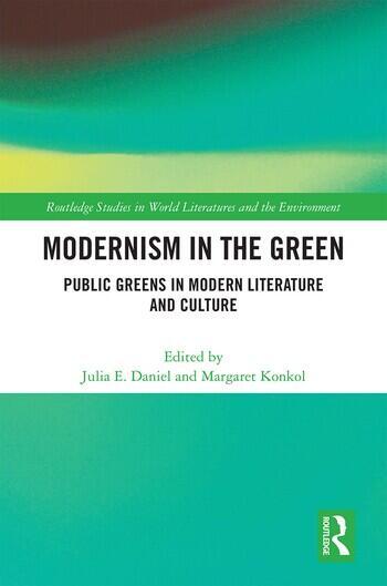 Modernism in the Green Public Greens in Modern Literature and Culture book cover