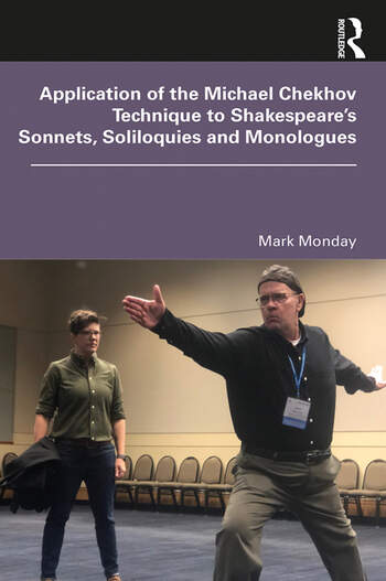 Application of the Michael Chekhov Technique to Shakespeare's Sonnets, Soliloquies and Monologues book cover
