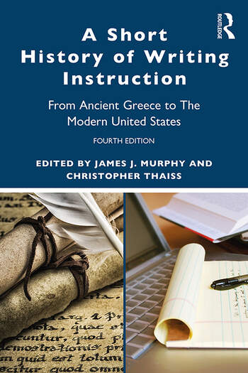 A Short History of Writing Instruction From Ancient Greece to The Modern United States book cover