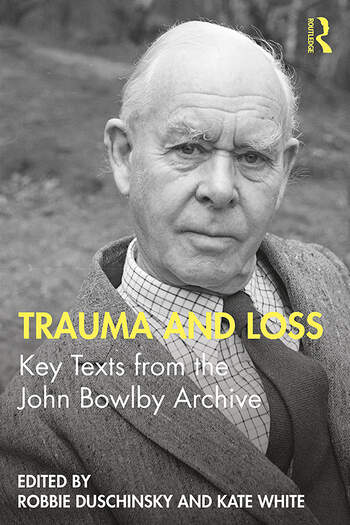 Trauma and Loss Key Texts from the John Bowlby Archive book cover