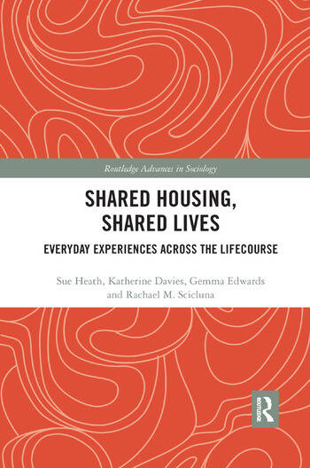 Shared Housing, Shared Lives Everyday Experiences Across the Lifecourse book cover