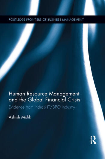 Human Resource Management and the Global Financial Crisis Evidence from India's IT/BPO Industry book cover
