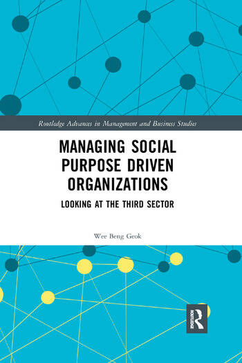 Managing Social Purpose Driven Organizations Looking at the Third Sector book cover