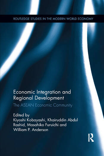 Economic Integration and Regional Development The ASEAN Economic Community book cover