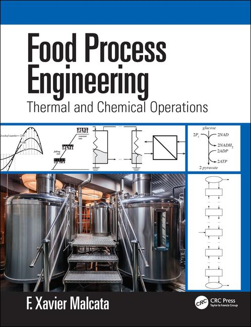 Food Process Engineering Thermal and Chemical Operations book cover