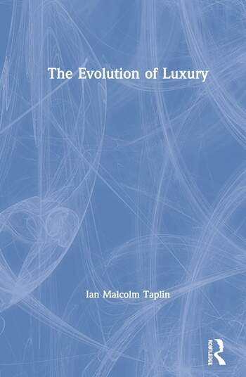 The Evolution of Luxury book cover