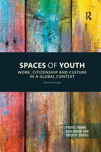 Spaces of Youth Work, Citizenship and Culture in a Global Context book cover