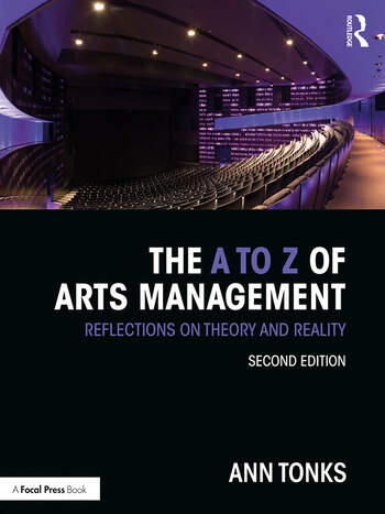 The A to Z of Arts Management Reflections on Theory and Reality book cover