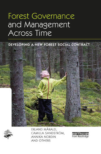 Forest Governance and Management Across Time Developing a New Forest Social Contract book cover