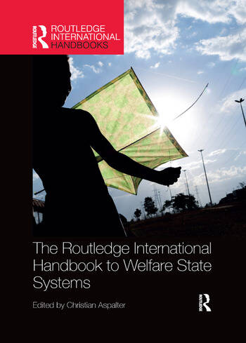 The Routledge International Handbook to Welfare State Systems book cover